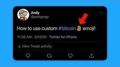 How to Use Custom Bitcoin Emoji on Twitter