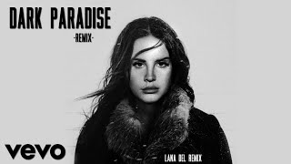 Lana Del Rey - Dark Paradise [TRAP REMIX] (Unofficial Music Video)
