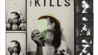 The Kills - I hate the way you love (part 2)