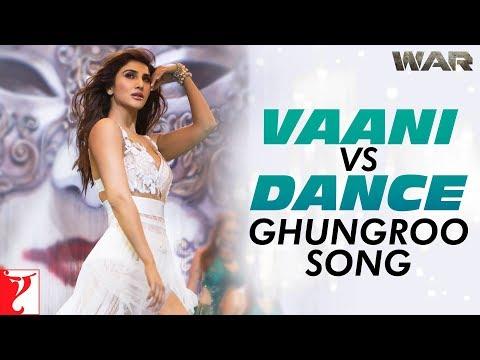Download Lagu  Vaani vs Dance | Ghungroo Song | War | Hrithik Roshan | Vaani Kapoor | Arijit Singh | Shilpa Rao Mp3 Free