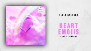 Hella Sketchy - Heart Emojis