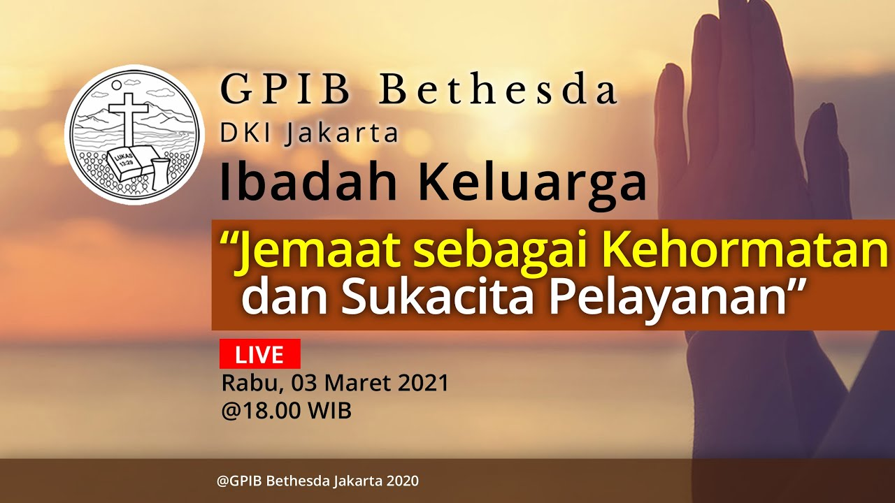 Ibadah Keluarga GPIB Bethesda (03 Maret 2021)
