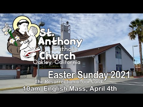Easter Sunday  2021, The Resurrection of our Lord
