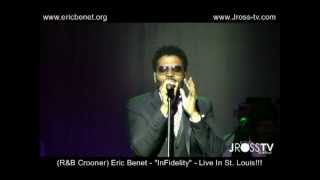"James Ross @ (Soulful Crooner) - Eric Benet - ""Femininity"" - Live In The Lou - www.Jross-tv.com"