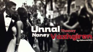 Unnal thaney naney vazhgiren