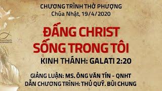 HTTL PHƯƠNG HÒA - Chương trình thờ phượng Chúa - 19/04/2020