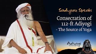 Consecration of 112-ft Adiyogi - The Source of Yoga
