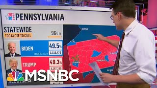 Why Haven't We Called Pennsylvania? Kornacki Breaks Down The Uncertainty | MSNBC
