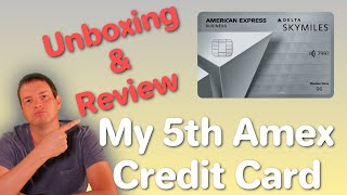 American Express Delta Skymiles Platinum Business Card Unboxing and Review  My 5th Amex Credit Card