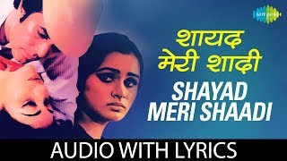 Shayad meri shaadi ka with lyrics | ख्याल शायद मेरी शादी का कायल के बोल | Lata Mangeshkar | Kishore