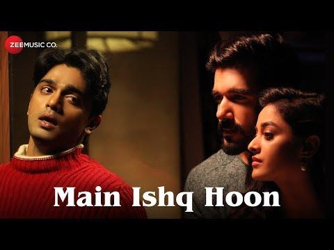 Main Ishq Hoon - Official Music Video   Dr Ajay Singh   Yasser Desai   Manik Singh   Viju Shah