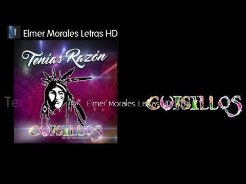 Cuisillos - Tenías Razón - Letra HD Estreno 2017