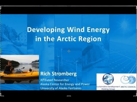 Developing Wind Energy in the Arctic Region   Rich Stromberg