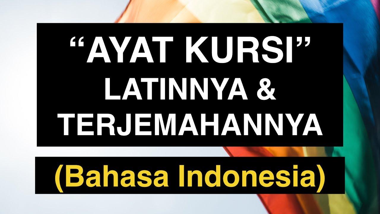 Ayat Kursi Latinnya Dan Terjemahannya Bahasa Indonesia Full Mp3 Dan Tulisan Arab Latin