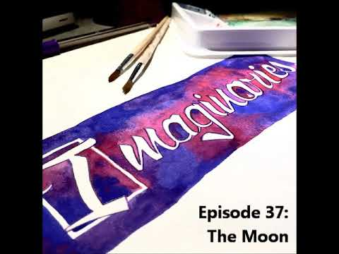 Episode 37 : The Moon