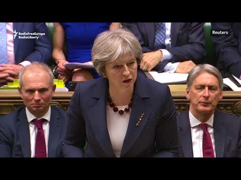 May Says Kremlin 'Culpable' For Nerve-Agent Poisoning