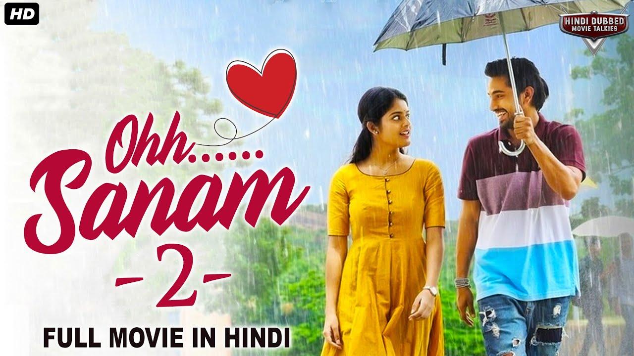 OH SANAM 2 - Super Hit Action Romantic Hindi Dubbed Full Movie | South Movie | Hindi Dubbed Movies