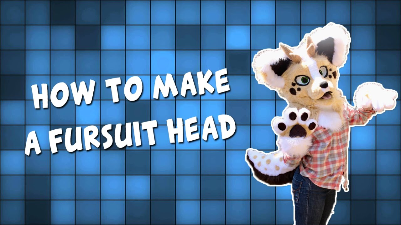 Fursuit Head Tutorial! (OUTDATED SEE DESCRIPTION)