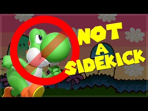 Yoshi is NOT A SIDEKICK !