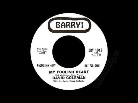 David Coleman - My Foolish Heart
