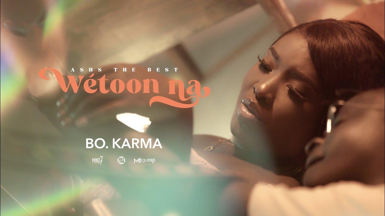Download Ashs The Best - Wétoon na (BO KARMA)(Clip Officiel)