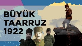 Büyük Taarruz (1922) || 2D Savaş || Kurtuluşa Giden Yol