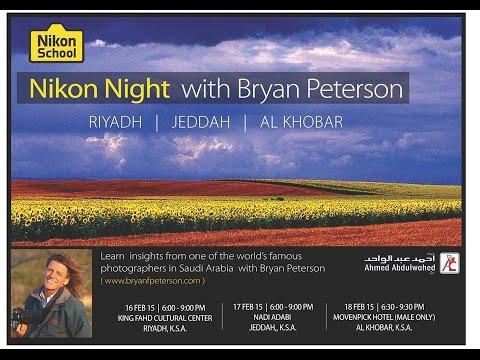 Nikon Night with Bryan Peterson in Riyadh - In English with Arabic Translation