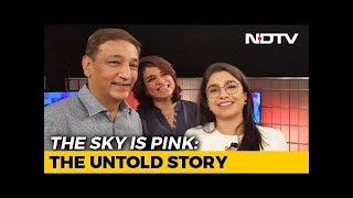 The Sky Is Pink: The Untold Story
