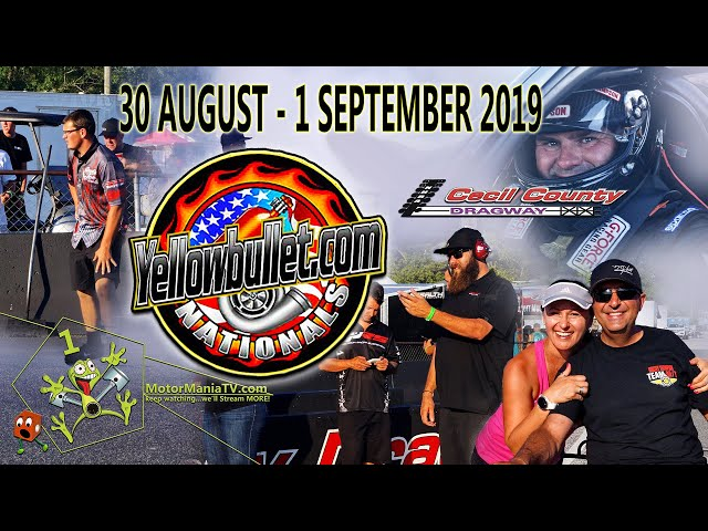 2019 Yellow Bullet Nationals - Sunday, part 2