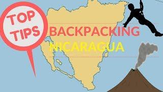 BACKPACKING NICARAGUA TOP TIPS