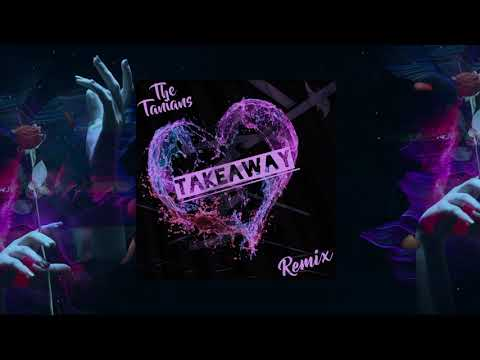 the-chainsmokers,-illenium---takeaway-ft.-lennon-stella-(the-tanians-remix)