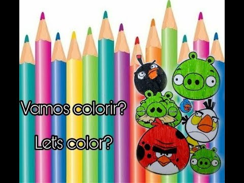 Vamos Colorir Os Angry Birds Angrybirds Youtube