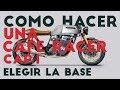 COMO HACER UNA CAFE RACER I Cap.1 Elegir la moto base