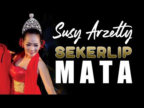SUSY ARZETTY - SEKETIP MATA (OFFICIAL VIDEO)