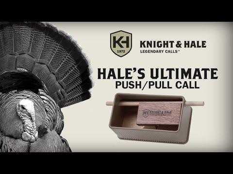 Knight & Hale Hale's Ultimate Push/Pull Turkey Call