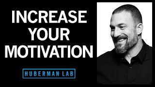 How to Increase Motiטation & Drive   Huberman Lab Podcast #12