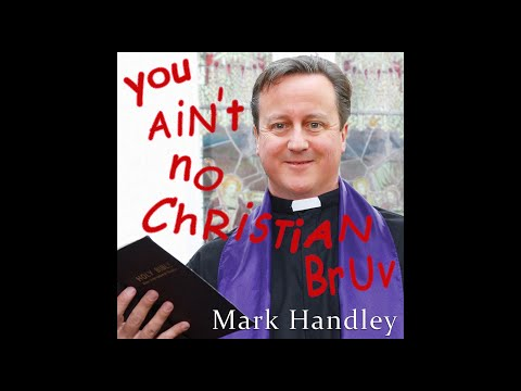You Ain't No Christian Bruv ( Ode to David Cameron )