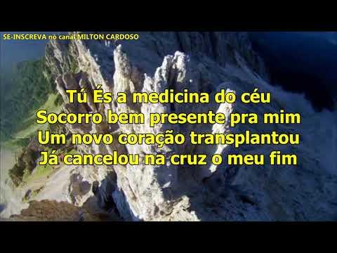 Milton Cardoso - Meu hospital (Medicina do céu)