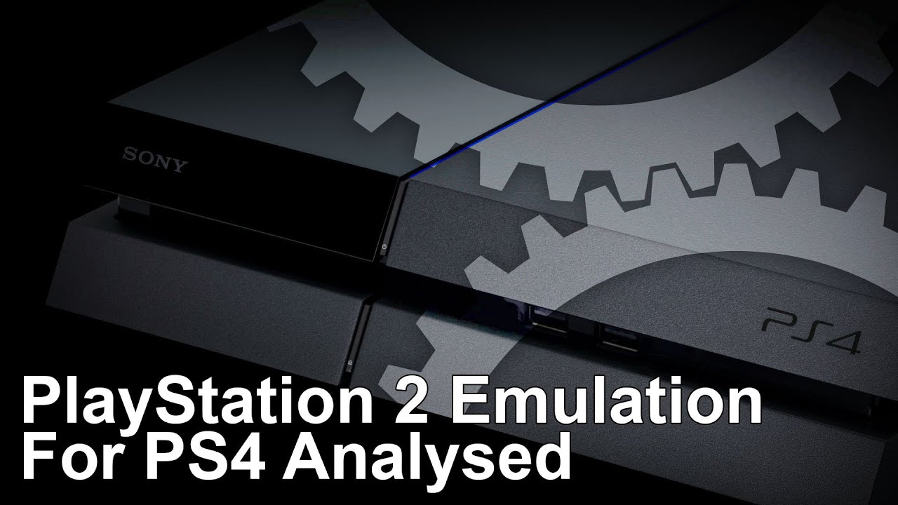 Performance Analysis: PlayStation 2 emulation on PS4 • Eurogamer net