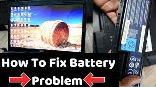 क्या आपके लैपटॉप की बैटरी जल्दी खत्म हो जाती है ? Hot To Fix Your Battery Problem ? 100% WORKING