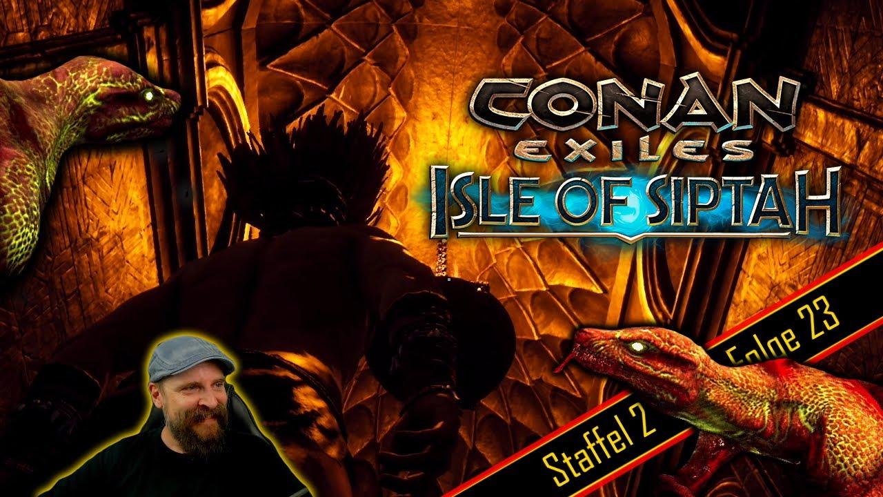 Conan Exiles Isle Of Siptah S2e023 Heiligtum Der Schlangenmenschen Youtube
