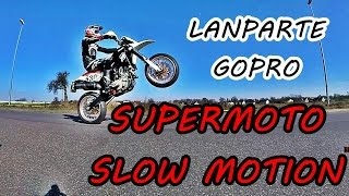 Supermoto Slow Motion! - LanParte LA3D - GoPro 4 Silver | 720p/120 FPS