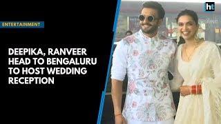 Deepika, Ranveer head to Bengaluru to host wedding reception