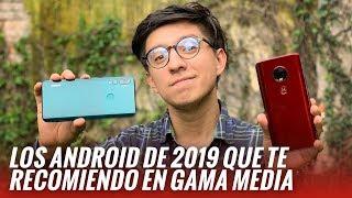 Top mejores smartphones gama media (2019)
