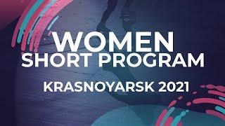 LIVE 🔴 | Women Short Program | Krasnoyarsk - 2021 #JGPFigure