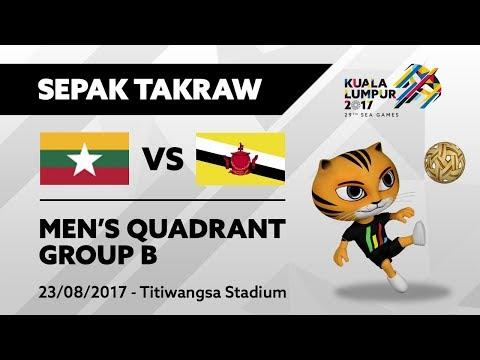 KL2017 Sepak Takraw - Men's Quadrant - MYA 🇲🇲 vs BRU 🇧🇳   23/08/2017