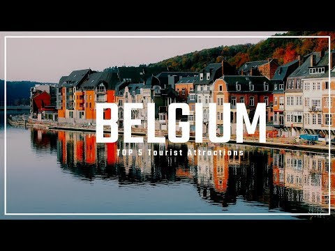 5 BELGIUM Tourist Attractions