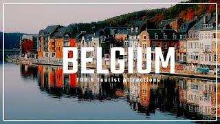 5 BELGIUM Tourist Attractions