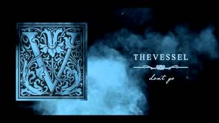 The Vessel - Don