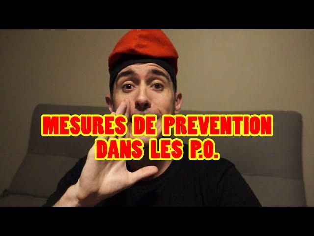 mesures de prévention dans les P.O.